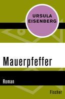Ursula Eisenberg: Mauerpfeffer