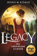 Heike M. König: Legacy (1). Die verborgene Kammer ★★★★