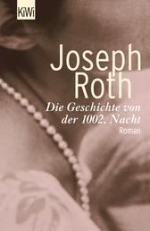 Die Geschichte von der 1002. Nacht - Roman (Werke Bd. 6, Seite 349 - 514)