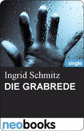 Die Grabrede - Ingrid Schmitz - Mörderisch liebe Grüße - 4. Teil