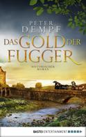 Peter Dempf: Das Gold der Fugger ★★★★