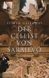 Der Cellist von Sarajevo - Roman