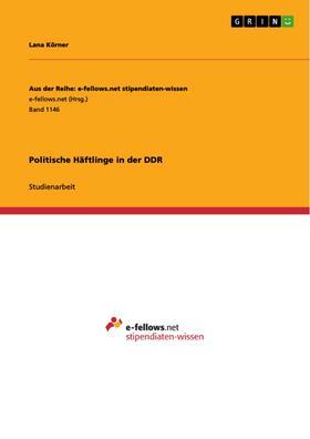Politische Häftlinge in der DDR