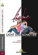 Bruno Würtenberger: Licht und Schatten der Liebe ★★★★