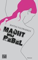 Matias Faldbakken: Macht und Rebel ★★★★