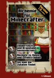 Alchemie für Minecrafter - Ein inoffizieller Guide