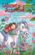 Tanya Stewner: Liliane Susewind – So springt man nicht mit Pferden um ★★★★★