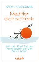 Andy Puddicombe: Meditier dich schlank ★★★