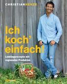 Christian Henze: Ich koch' einfach! ★★★★