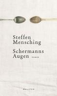 Steffen Mensching: Schermanns Augen ★★★★★
