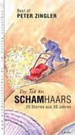 Peter Zingler: Der Tod des Schamhaars