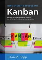 Julian M. Kopp: Ihre ersten Erfolge mit Kanban