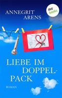 Annegrit Arens: Liebe im Doppelpack ★★★