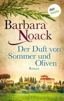 Barbara Noack: Der Duft von Sommer und Oliven ★★★