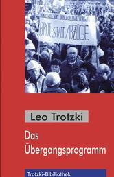 Das Übergangsprogramm - Der Todeskampf des Kapitalismus und die Aufgaben der Vierten Internationale