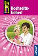 Henriette Wich: Die drei !!!, 53, Hochzeitsfieber (drei Ausrufezeichen) ★★★★★