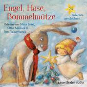 Engel, Hase, Bommelmütze - 24 Adventsgeschichten (Ungekürzte Lesung)