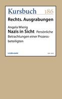 Angela Wierig: Nazis in Sicht