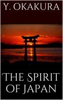 Yoshisaburo Okakura: The spirit of Japan