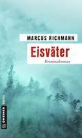 Marcus Richmann: Eisväter ★★★★