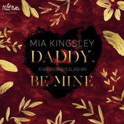 Daddy, Be Mine - A Valentine's Slasher