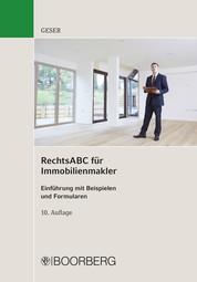 RechtsABC für Immobilienmakler - Einführung mit Beispielen und Formularen