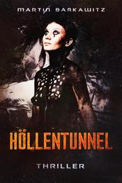 Höllentunnel - Thriller