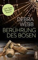 Debra Webb: Berührung des Bösen ★★★★★