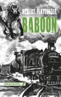 Hubert Flattinger: Baboon ★★★★★