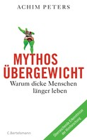 Achim Peters: Mythos Übergewicht ★★★★