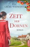 Eva Grübl-Widmann: Zeit der Dornen ★★★★★