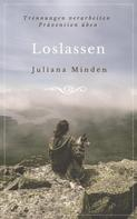 Juliana Minden: Loslassen ★★★★