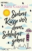 Sara Gazzini: Sieben Küsse vor dem Schlafengehen