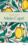 Claretta Cerio: Mein Capri