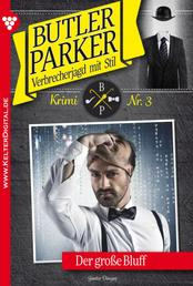 Butler Parker 3 – Kriminalroman - Der große Bluff
