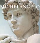 Eugène Müntz: Michelangelo