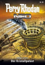 Perry Rhodan Neo 60: Der Kristallpalast - Staffel: Arkon 12 von 12