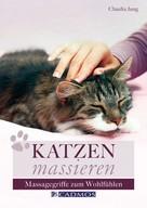 Claudia Jung: Katzen massieren ★★★★
