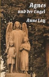 Agnes und der Engel - Historische Kurzgeschichte