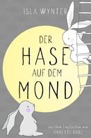 Isla Wynter: Der Hase auf dem Mond ★★★