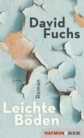 David Fuchs: Leichte Böden