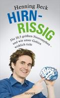 Henning Beck: Hirnrissig ★★★★