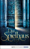 Claire North: Das Spielhaus ★★★★
