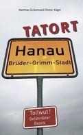 Dieter Kögel: Tatort Hanau ★