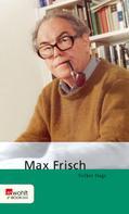 Volker Hage: Max Frisch