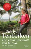Sabriye Tenberken: Die Traumwerkstatt von Kerala ★★★★★