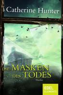 Catherine Hunter: Die Masken des Todes ★★★★