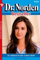 Patricia Vandenberg: Dr. Norden Bestseller 224 – Arztroman ★★★★★