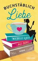 Ali Berg: Buchstäblich Liebe ★★★★