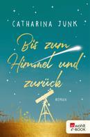 Catharina Junk: Bis zum Himmel und zurück ★★★★